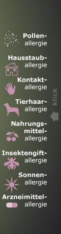 Navigation der Allergiearten: Pollenallergie, Hausstauballergie, Kontaktallergie, Tierhaarallergie, Nahrungsmittel,Insektengift, Sonnen, Arzneimittelallergie